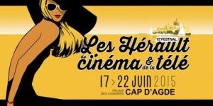 Présentation Festival Les Hérault du Cinéma et de la Télé 2015 - Agde Le Cap d'Agde