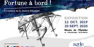 Expo FORTUNE À BORD ! Chronique de la Jeanne Elisabeth au Musée de l'Éphèbe du Cap d'Agde