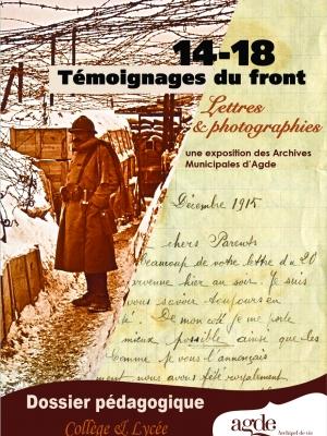 """Dossier pédagogique Secondaire - Exposition """"14-18 Témoignages du front"""""""
