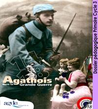 """Dossier pédagogique Cycle3 - Exposition """"14-18 Agathois dans la Grande Guerre"""""""