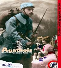 """Dossier pédagogique Lycée - Exposition """"14-18 Agathois dans la Grande Guerre"""""""