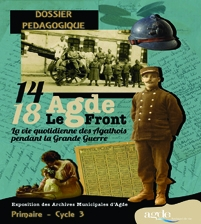 """Dossier pédagogique Cycle3 - Exposition """"14-18 Agde-Le Front"""""""