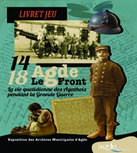 """Livret-jeu enfant Exposition """"14-18 Agde-Le Front. La vie quotidienne des Agathois pendant la Grande Guerre"""""""